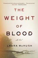 Book cover for The Weight of Blood by Laura McHugh