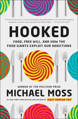 Hooked : food and free will