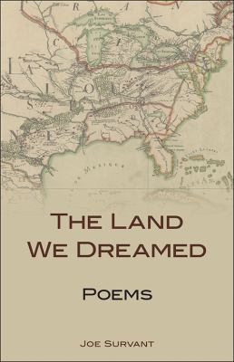 The Land We Dreamed: Poems