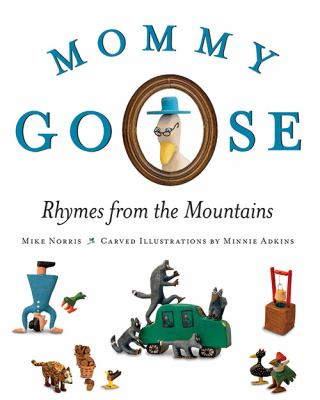 Mommy Goose: Rhymes From the Mountains
