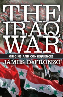 Cover for The Iraq War: Origins and Consequences