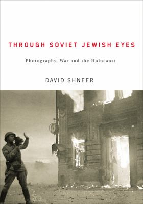 Through Soviet Jewish Eyes