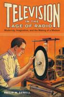 Television in the Age of Radio Cover Art