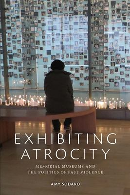 Exhibiting Atrocity, 2018