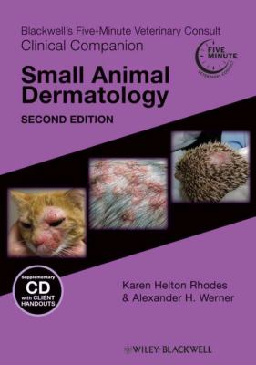 Blackwell's five-minute veterinary consult clinical companion. Small animal dermatology