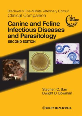 Canine and Feline Infectious Diseases and Parasitology