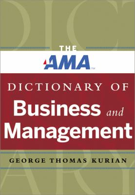 Book jacket for The AMA Dictionary of Business and Management