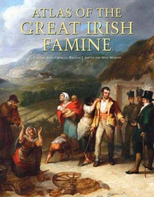 Atlas of the Great Irish Famine cover