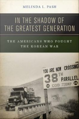 book cover image for In the Shadow of the Greatest Generation