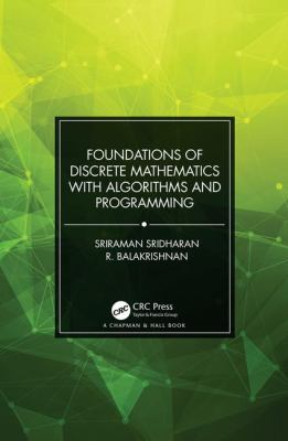 book cover: Foundations of Discrete Mathematics with Algorithms and Programming