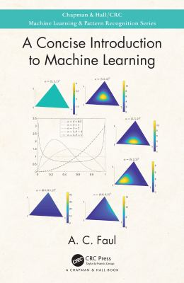 A Concise Introduction to Machine Learning