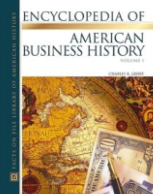 Book jacket for The Encyclopedia of American Business History
