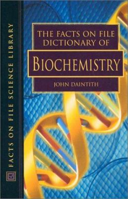 Cover Image: The Facts on File Dictionary of Biochemistry
