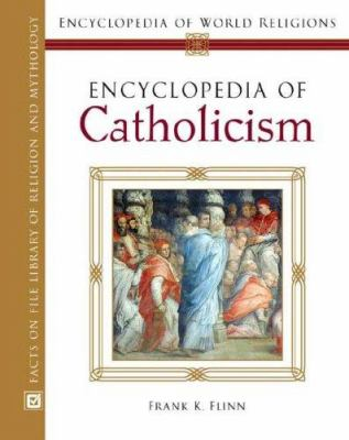 book cover of Encyclopedia of Catholicism