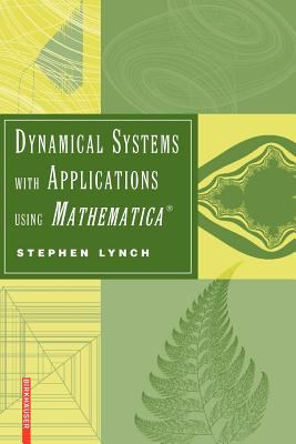 book cover: Dynamical Systems with Applications Using Mathematica®