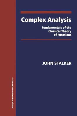 book cover: Complex Analysis: Fundamentals of the Classical Theory of Functions