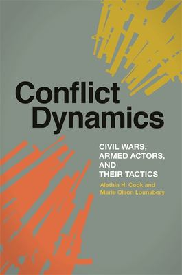 Conflict Dynamics: Civil Wars, Armed Actors, and Their Tactics