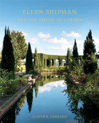 Ellen Shipman and the American Garden