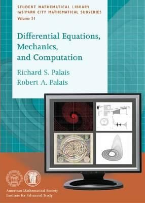 book cover: Differential Equations, Mechanics, and Computation