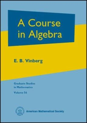 book cover: A Course in Algebra