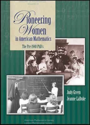 book cover: Pioneering Women in American Mathematics: the pre-1940 PhD's