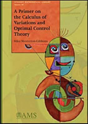 book cover: A Primer on the Calculus of Variations and Optimal Control Theory
