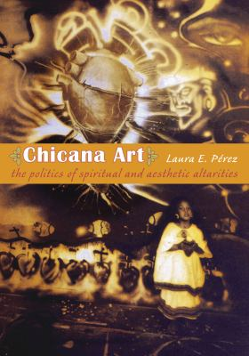 Chicana Art Laura Perez