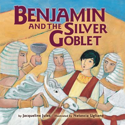 Cover Art for Benjamin and the Siliver Goblet