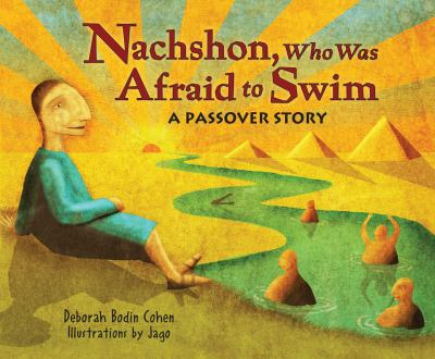Cover Art for Nachshon, Who Was Afraid to Swim