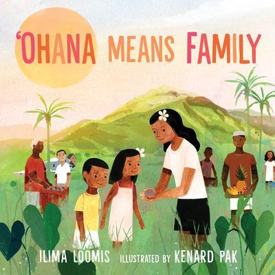 Ohana Means Family by Ilima Loomis