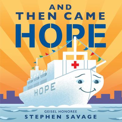 And then came Hope / by Savage, Stephen,