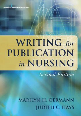 Writing for Publication in Nursing (2nd ed.)