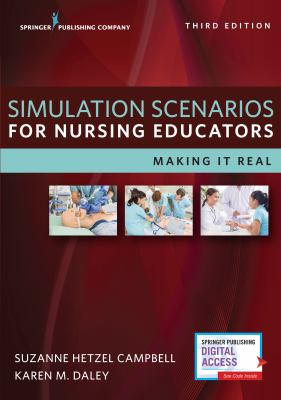 Simulation Scenarios for Nursing Educators, Third Edition
