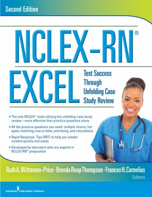 NCLEX-RN® EXCEL, Second Edition