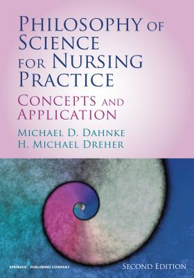 Philosophy of Science for Nursing Practice, Second Edition, cover art.