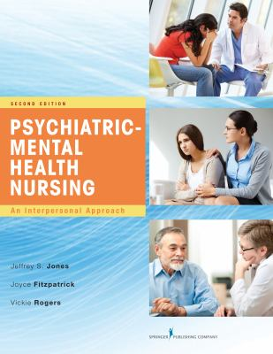 Psychiatric-Mental Health Nursing: An Interpersonal Approach (2nd ed.)