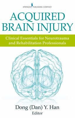 Book cover of Acquired Brain Injury : Clinical Essentials for Neurotrauma and Rehabilitation Professionals - click to open in a new window