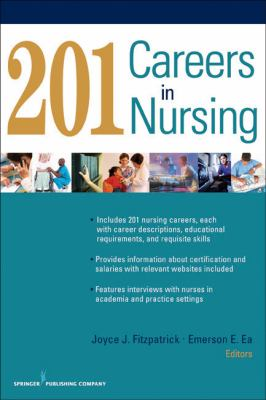 This is a nursing book: 201 Careers in Nursing by Joyce J. Fitzpatrick and Emerson