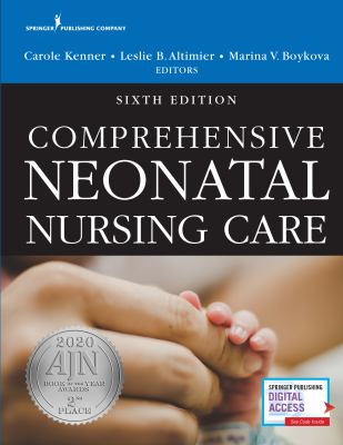 Comprehensive Neonatal Nursing Care, Sixth Edition