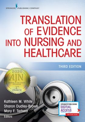 Translation of Evidence into Nursing and Health Care, Third Edition