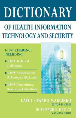 Book jacket for Dictionary of Health Information Technology and Security