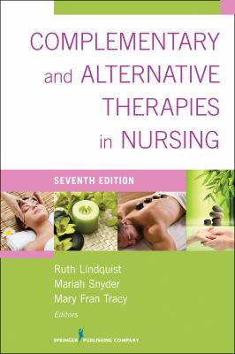 Complementary and Alternative Therapies in Nursing (7th ed.)