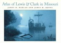 Atlas of Lewis and Clark in Missouri book cover
