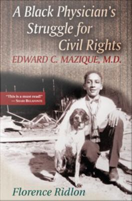 A Black Physician's Struggle for Civil Rights
