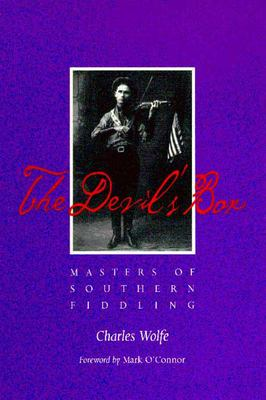 Book cover for The Devil's Box: Masters of Southern Fiddling