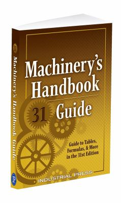 Machinery's Handbook Guide, 31e