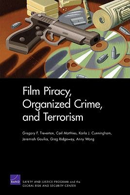 Film Piracy, Organized Crime, and Terrorism