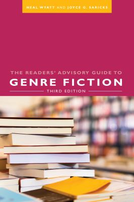 Book cover of The Readers' Advisory Guide to Genre Fiction, 3rd ed - click to open in a new window