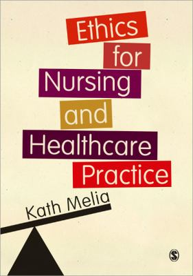 Ethics for Nursing and Healthcare Practice