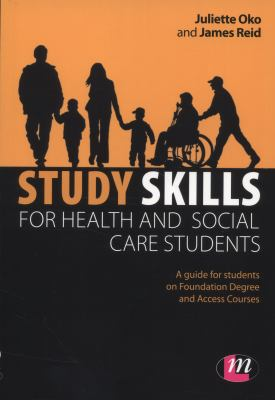 Study Skills for Health and Social Care Students
